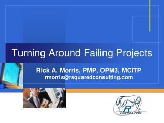 Turning Around Failing Projects