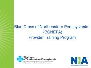 Blue Cross of Northeastern Pennsylvania  BCNEPA Provider Training Program