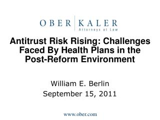 Antitrust Risk Rising: Challenges Faced By Health Plans in the Post-Reform Environment