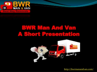 BWR Man And Van offers personalized relocation services to M