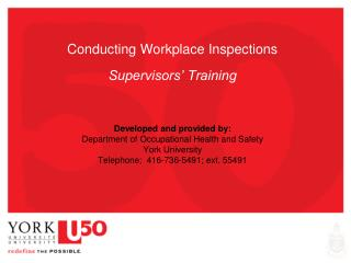 Conducting Workplace Inspections   Supervisors  Training     Developed and provided by: Department of Occupational Healt