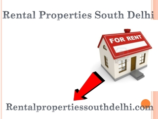 Rental Properties South Delhi
