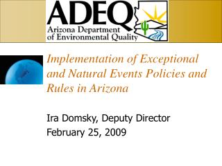 Implementation of Exceptional and Natural Events Policies and Rules in Arizona