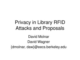 Privacy in Library RFID Attacks and Proposals