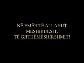 N  EM R T  ALLAHUT M SHIRUESIT,  T  GJITH M SHIRSHMIT