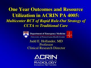 One Year Outcomes and Resource Utilization in ACRIN PA 4005: Multicenter RCT of Rapid Rule-Out Strategy of CCTA vs Tradi