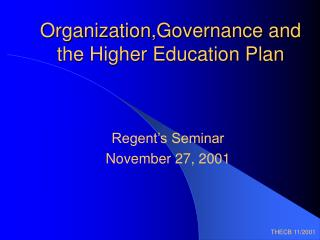 Organization,Governance and the Higher Education Plan