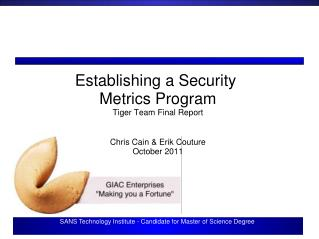 Establishing a Security  Metrics Program Tiger Team Final Report