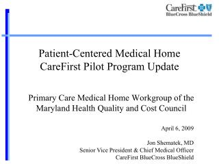 Patient-Centered Medical Home CareFirst Pilot Program Update