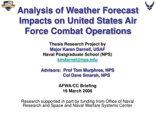 Analysis of Weather Forecast Impacts on United States Air Force Combat Operations