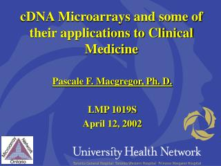 CDNA Microarrays and some of their applications to Clinical Medicine