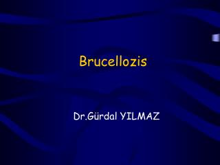 Brucellozis