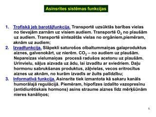 Asinsrites sistemas funkcijas