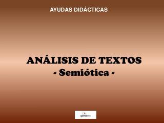 AN LISIS DE TEXTOS - Semi tica -