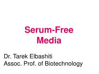 Serum-Free Media