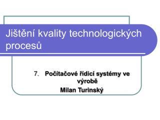 Ji ten  kvality technologick ch procesu