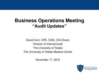 Business Operations Meeting  Audit Updates