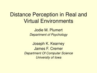 Distance Perception in Real and Virtual Environments