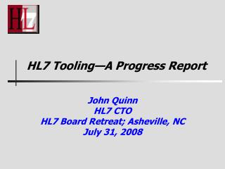 HL7 Tooling A Progress Report