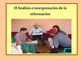 El An lisis e interpretaci n de la informaci n