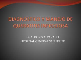 DIAGNOSTICO Y MANEJO DE QUERATITIS INFECCIOSA