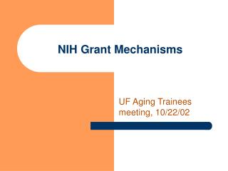 NIH Grant Mechanisms