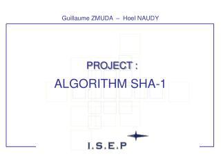 PROJECT :   ALGORITHM SHA-1