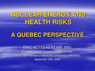 NUCLEAR ENERGY AND HEALTH RISKS