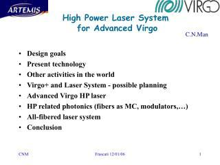 High Power Laser System  for Advanced Virgo
