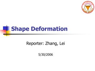 Shape Deformation