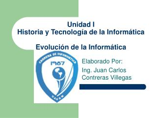Unidad I Historia y Tecnolog a de la Inform tica  Evoluci n de la Inform tica