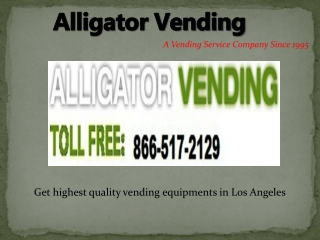Alligatorvending-The Best Vending Services Ever