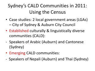Sydney s CALD Communities in 2011: Using the Census