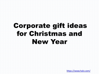 Corporate Gift Ideas for Christmas and New Year