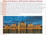 Areas inside Hungary - Holidaymaker Lodgings in Hungary