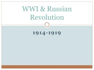 WWI  Russian Revolution