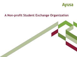 A Non-profit Student Exchange Organization
