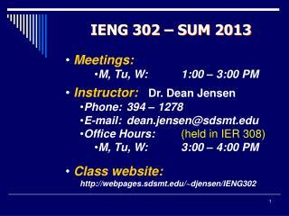 IENG 302   SUM 2013
