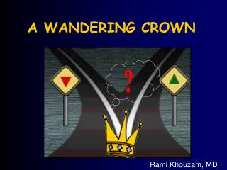 a wandering crown