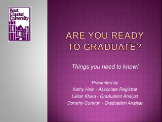 Are you Ready to Graduate