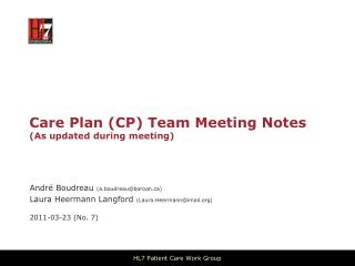 Care Plan CP Team Meeting Notes As updated during meeting