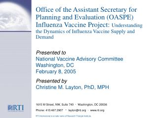 Office of the Assistant Secretary for Planning and Evaluation OASPE Influenza Vaccine Project: Understanding the Dynamic