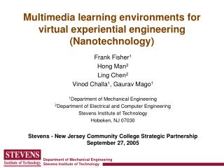 Multimedia learning environments for virtual experiential engineering Nanotechnology