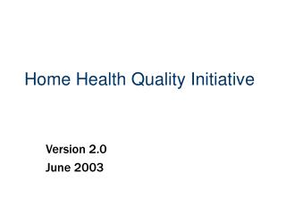 Home Health Quality Initiative