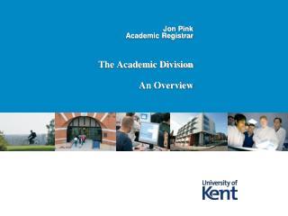 The Academic Division  An Overview
