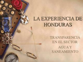 LA EXPERIENCIA DE HONDURAS