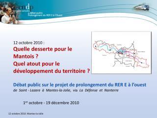 D bat public sur le projet de prolongement du RER E   l ouest de  Saint - Lazare     Mantes-la-Jolie,  via  La  D fense