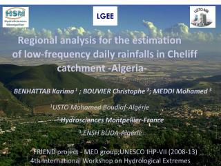 Regional analysis for the estimation     of low-frequency daily rainfalls in Cheliff                        catchment -A