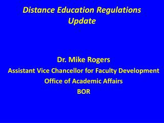Distance Education Regulations Update