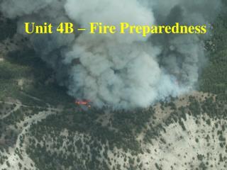 Unit 4B   Fire Preparedness